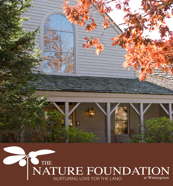 The Nature Foundation at Wintergreen Trillium House